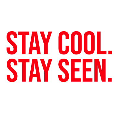 Stay Cool. Stay Seen. Spring/ Summer logo